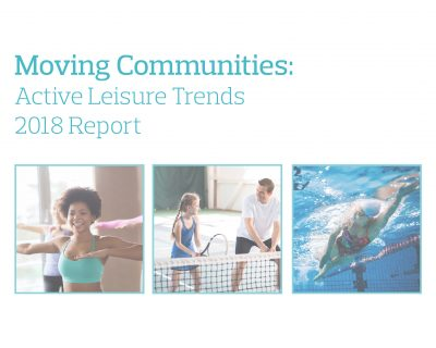 Moving Communities: Active Leisure Trends 2018 Report